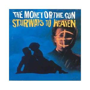 Cover - Whipper Snappers, The: Money Or The Gun - Stairways To Heaven, The