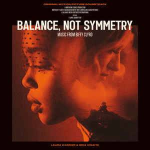 Cover - Biffy Clyro: Balance, Not Symmetry (Original Motion Picture Soundtrack)