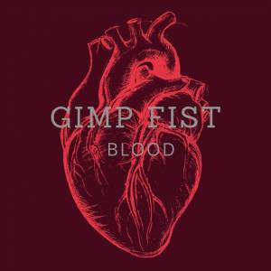 Cover - Gimp Fist: Blood