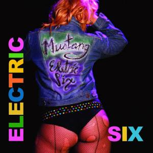 Cover - Electric Six: Mustang