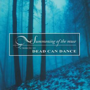 Cover - Autumn's Grey Solace: Summoning Of The Muse - A Tribute To Dead Can Dance