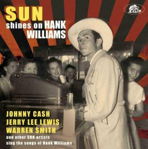 Sun Shines On Hank Williams (CD) - Bild 1
