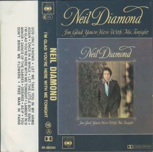 Neil Diamond: I'm Glad You're Here With Me Tonight (Tape) - Bild 2