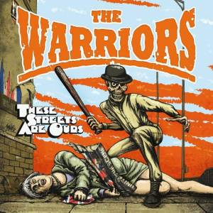 Cover - Warriors, The: Streets Are Ours, The