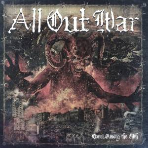 All Out War: Crawl Among The Filth (CD) - Bild 1
