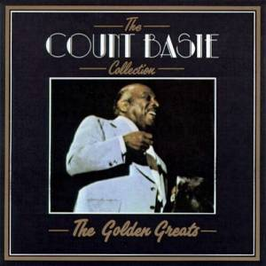 Count Basie: The Count Basie Collection - The Golden Greats (CD) - Bild 1