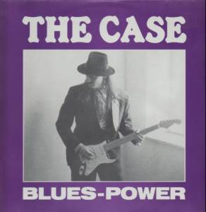 The Case: Blues-Power (LP) - Bild 1