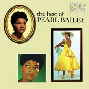 Cover - Pearl Bailey: Best Of Pearl Bailey, The