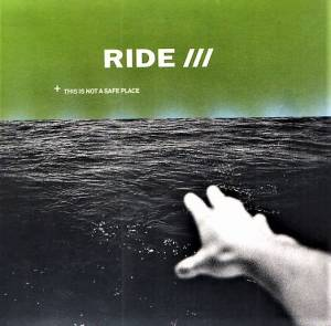 Cover - Ride: This Is Not A Safe Place