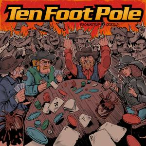 Cover - Ten Foot Pole: Escalating Quickly