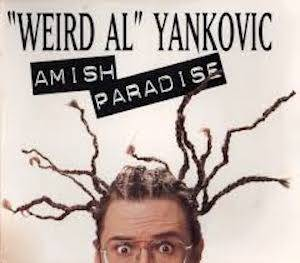 """Weird Al"" Yankovic: Amish Paradise (Promo-Single-CD) - Bild 1"