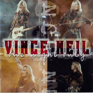 Cover - Vince Neil: One Night Only