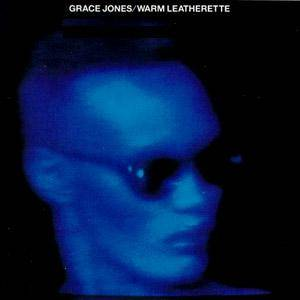Grace Jones: Warm Leatherette - Cover