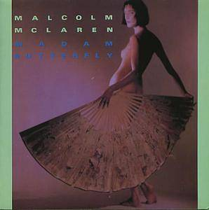 Malcolm McLaren: Madam Butterfly - Cover