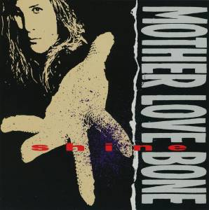 Cover - Mother Love Bone: Shine
