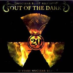 Out Of The Dark - 20 Years Nuclear Blast (2-CD) - Bild 1