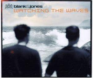 Blank & Jones: Watching The Waves - Cover