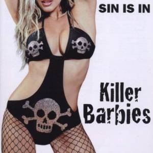 Cover - Killer Barbies, The: Sin Is In
