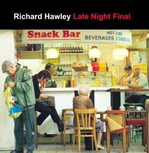 Cover - Richard Hawley: Late Night Final