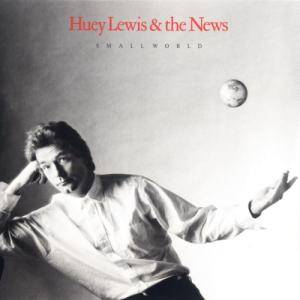 Huey Lewis & The News: Small World (LP) - Bild 1