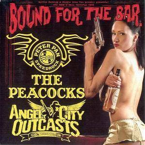 Cover - Peacocks, The: Bound For The Bar - Tour 2007