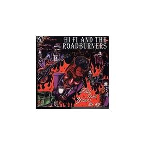 Cover - Hi Fi And The Roadburners: Flat Iron Years 86 - 89