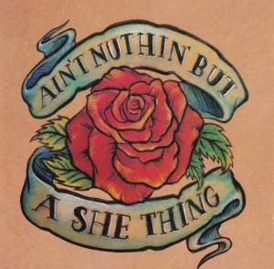 Cover - Come: Ain't Nuthin' But A She Thing