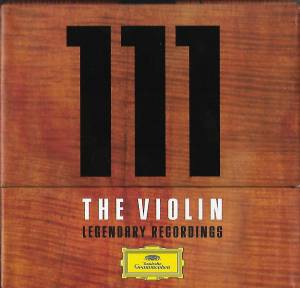 Cover - Francesco Geminiani: 111 The Violin - Legendary Recordings
