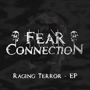 Fear Connection: Raging Terror - EP (Mini-CD / EP) - Bild 1