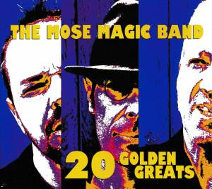 Cover - Mose Magic Band, The: 20 Golden Greats