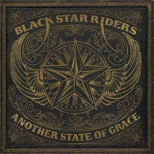 Cover - Black Star Riders: Another State Of Grace