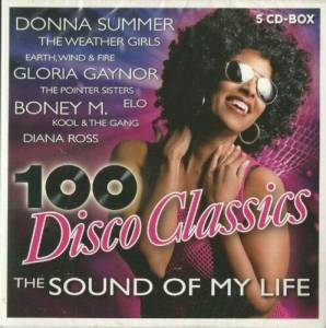 Cover - Marshall Hain: 100 Disco Classics - The Sound Of My Life
