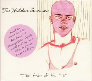 "Cover - Hidden Cameras, The: Arms Of His ""Ill"", The"