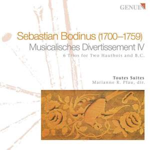 Cover - Sebastian Bodinus: Musicalisches Divertissement IV / 6 Trios For Two Hautbois And B.C.