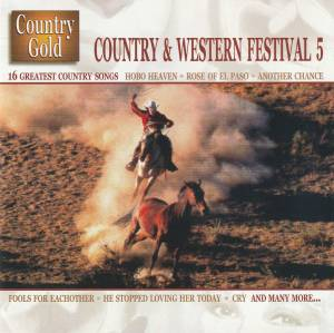 Country & Western Festival 5 - 16 Greatest Country Songs (CD) - Bild 1