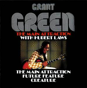 Grant Green: The Main Attraction (CD) - Bild 1