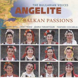 The Bulgarian Voices Angelite: Balkan Passions (CD) - Bild 1