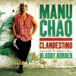 Cover - Manu Chao: Clandestino / Bloody Border