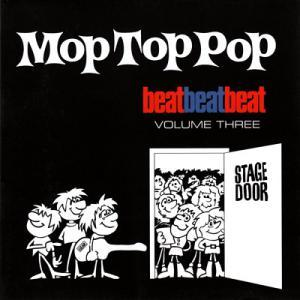 Beat, Beat, Beat! Volume Three - Mop Top Pop - April To July 1964 - Cover