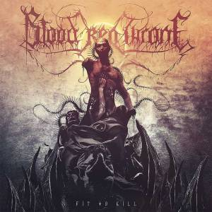 Cover - Blood Red Throne: Fit To Kill