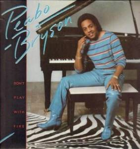 Cover - Peabo Bryson: Don't Play With Fire