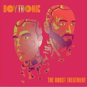 Cover - Boytronic: Robot Treatment, The