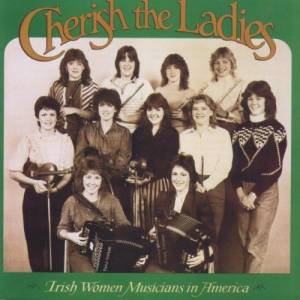 Cover - Cherish The Ladies: Irish Women Musicians In America