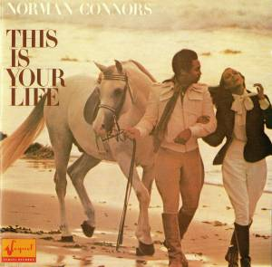 Cover - Norman Connors: This Is Your Life