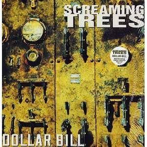 Screaming Trees: Dollar Bill - Cover