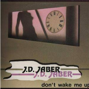 J.D. Jaber: Don't Wake Me Up - Cover
