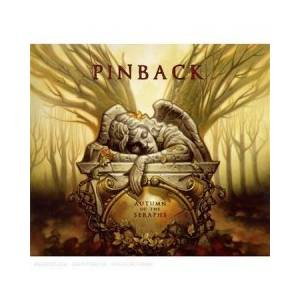 Cover - Pinback: Autumn Of The Seraphs