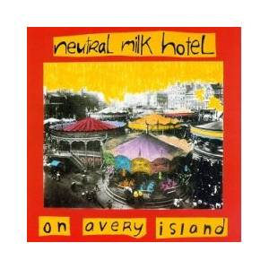 Neutral Milk Hotel: On Avery Island - Cover