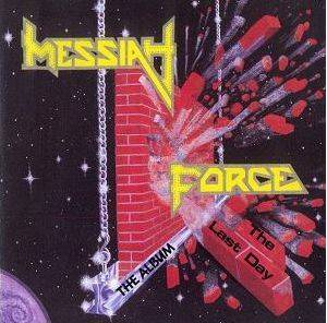 Messiah Force: Last Day, The - Cover