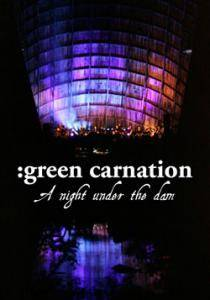 Cover - Green Carnation: Night Under The Dam, A